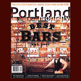 Portland Monthly Magazine | Feb 2007